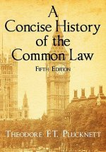 Concise History of the Common Law. Fifth Edition.