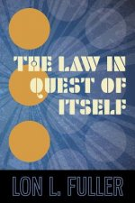 Law in Quest of Itself
