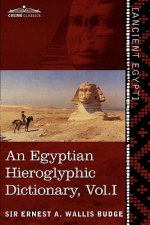 Egyptian Hieroglyphic Dictionary (in Two Volumes), Vol.I