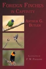 Foreign Finches in Captivity (2nd Edition Reprint)