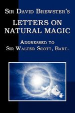 Sir David Brewster's Letters on Natural Magic