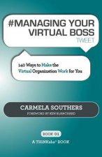 # Managing Your Virtual Boss Tweet Book01