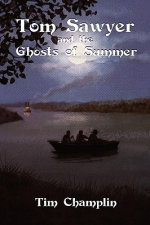 Tom Sawyer and the Ghosts of Summer