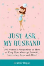 Just Ask My Husband
