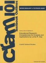 Educational Research by Lorrie R. Gay, 9th Edition, Cram 101 Textbook Outline