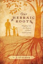 Our Hebraic Roots