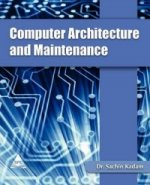 Computer Architecture and Maintenance