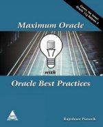 Maximum Oracle with Oracle Best Practices - Covers 11g R2