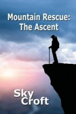 Mountain Rescue - The Ascent