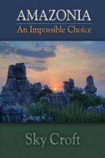 Amazonia-An Impossible Choice