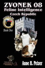Zvonek 08, Feline Intelligence Czech Republic Book One