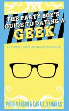 Party Boy's Guide to Dating a Geek