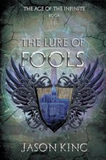 Lure of Fools