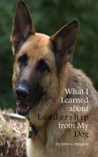 What I Learned about Leadership from My Dog