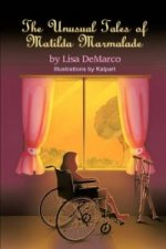 Unusual Tales of Matilda Marmalade