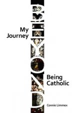 My Journey Beyond Being Catholic