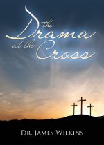 Drama at the Cross
