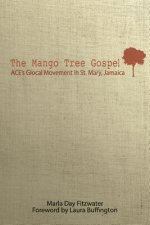 Mango Tree Gospel