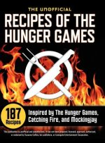 Unofficial Recipes of the Hunger Games