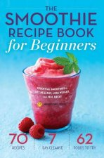 Smoothie Recipe Book for Beginners