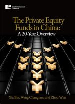 Private Equity Funds in China:a 20-year Overview
