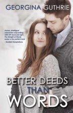 Better Deeds Than Words