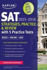 Kaplan SAT Strategies, Practice, and Review 2015-2016 with 5 Practice Tests