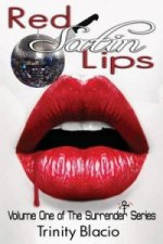 Red Satin Lips, Book One