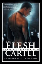 Flesh Cartel, Season 1