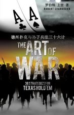 Art of War 36 Strategies for Texas Hold'em