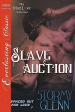 Slave Auction [Spaced Out for Love 1] (Siren Publishing Everlasting Classic Manlove)