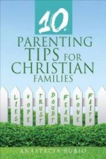 10 Parenting Tips for Christian Families