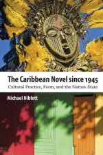 Caribbean Novel Since 1945