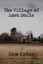 Village of Lost Souls