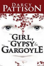 Girl, the Gypsy & the Gargoyle