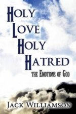 Holy Love Divine Hatred