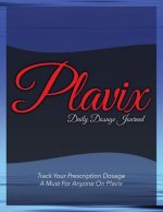 Plavix Daily Dosage Journal