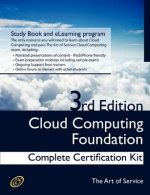Cloud Computing Foundation Complete Certification Kit - Study Guide Book and Online Course - Third Edition