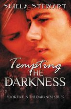 Tempting the Darkness