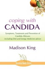 Coping with Candida