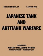 Japanese Tank and Antitank Warfare (Special Series, No. 34)