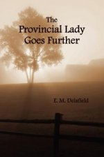 Provincial Lady Goes Further, (fully Illustrated)