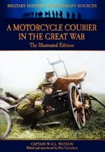 Motorcycle Courier in the Great War