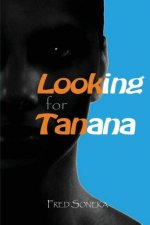 Looking for Tanana