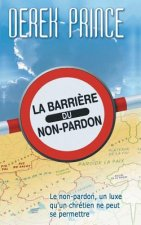 Barrier of Unforgiveness - French