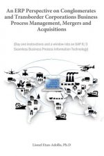 Erp Perspective on Conglomerates and Transborder Corporations Business Process Management, Mergers and Acquisitions