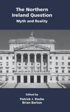 Northern Ireland Question: Myth and Reality