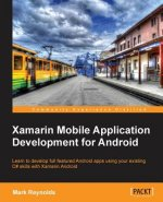 Xamarin Mobile Application Development with Android