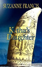 Ketha's Daughter