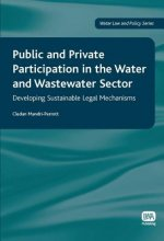 Public and Private Participation in the Water and Wastewater Sector